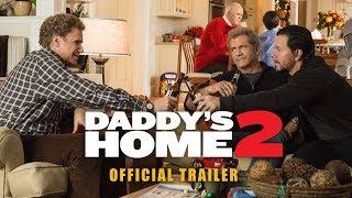 DADDY'S HOME 2 | International Trailer