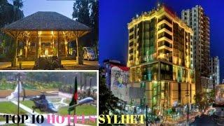 Top 10 HotelS Sylhet