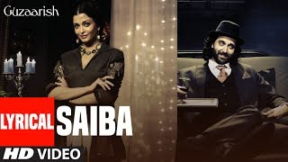 Saiba Lyrical Video | Guzaarish | Hrithik Roshan  | Aishwarya Rai Bachchan