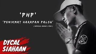 Penikmat Harapan Palsu [PHP] - DYCAL Video Lyrics