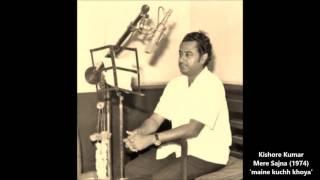 Kishore Kumar - Mere Sajna (1974) - 'maine kuchh khoya hai'