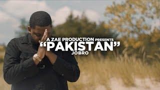 JoBro - Pakistan (Official Music Video) @AZaeProduction x @Will_Mass