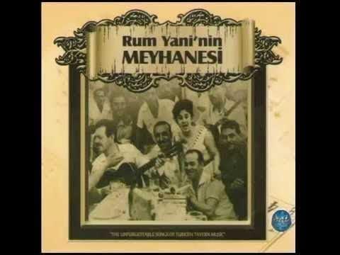 RUM YANİ NİN MEYHANESİ FULL ALBÜM 47 DAKİKA Music Of Turkey