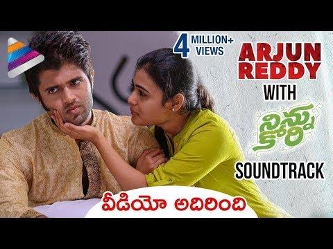 Xxx Mp4 What If ARJUN REDDY Had NINNU KORI Soundtrack Arjun Reddy Ninnu Kori Mashup Vijay Deverakonda 3gp Sex