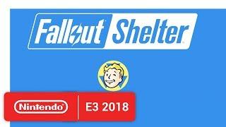Fallout Shelter - Nintendo Switch Trailer - Nintendo E3 2018