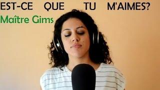 Maître Gims - Est-ce que tu m'aimes? // Miriam Ferrigno Cover