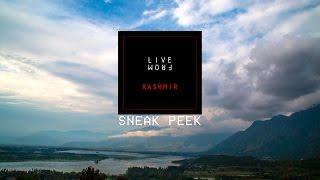 Sneak Peek - Episode 1 | Live from Kashmir