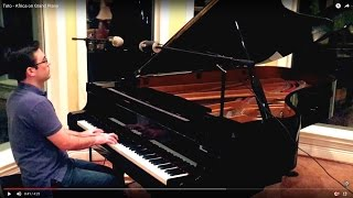 Toto - Africa on Grand Piano