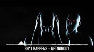 "NetNobody ""Sh*t Happens"" (OFFICIAL AUDIO)"