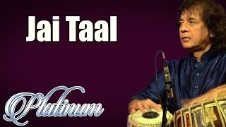 Jai Taal | Ustad Zakir Hussain | ( Album: Platinum Vol 8 )