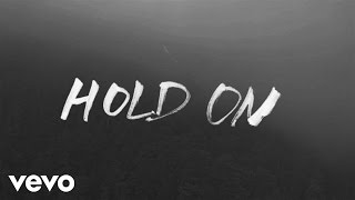 Chord Overstreet - Hold On (Lyric Video)