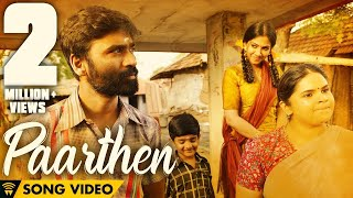 The Youth of Power Paandi - Paarthen (Song Video) | Power Paandi | Rajkiran | Dhanush | Sean Roldan