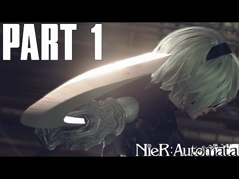 SEARCH OUT 9S!   NieR Automata Part 1 - 2B Campaign Gameplay Walkthrough (PS4 PC HD)