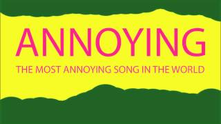 THE MOST ANNOYING SONG IN THE WORLD by Remember White bad dreadful pitiful woeful badness awful
