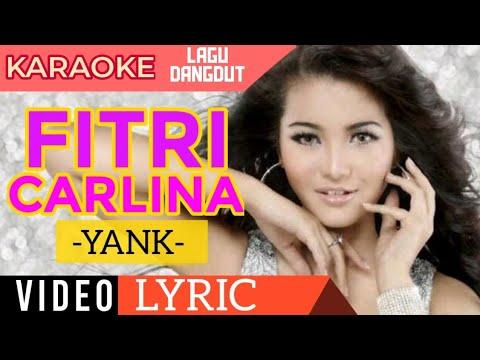 Fitri Carlina - Yank - Video Lirik Karaoke Lagu Dangdut Terbaru - NSTV Mp3
