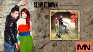 Marius Nedelcu feat Alexandra Ungureanu - Slow It Down