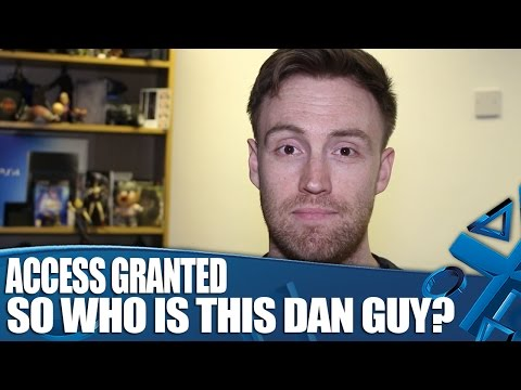 Access Granted So Who Is This Dan Guy