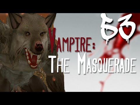 Let's Play Vampire: The Masquerade - Bloodlines [BLIND] - Part 53 - Werewolf at Griffith Park