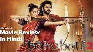 Bahubali 2 Movie Review in Hindi | Sharmaji Infinity
