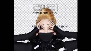 2NE1 - MTBD (CL Solo) [Male Version]