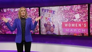 Who March the World? Girls.   Full Frontal with Samantha Bee   TBS