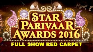 Star Parivaar Awards 2016 Full Show Main Event | Red Carper | Star Plus Awards 2016 Full Show
