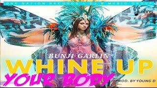 Bunji Garlin - Whine Up Your Body
