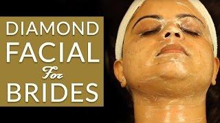 How To Do DIAMOND FACIAL FOR BRIDES At Home