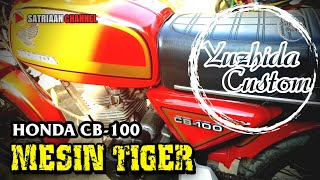 Modifikasi Honda CB 100 Mesin TIGER | Yuzhida Custom