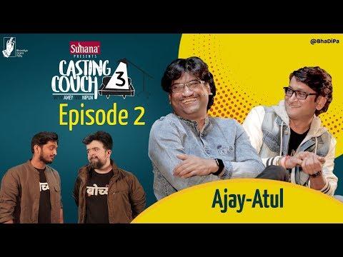 Xxx Mp4 Casting Couch S3E2 Ajay Atul Amey Nipun CCWAN3 Bhadipa 3gp Sex