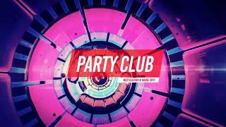 Best Party Music Mix 2017 🔞 Best Party Club music mix 2017 EP.1🌀🌀