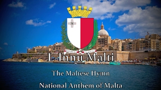 National Anthem: Malta - L-Innu Malti