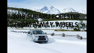 2018 Subaru Forester review from Family Wheels