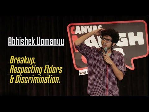 Breakup, Respecting Elders, & Discrimination | Stand-Up Comedy by Abhishek Upmanyu