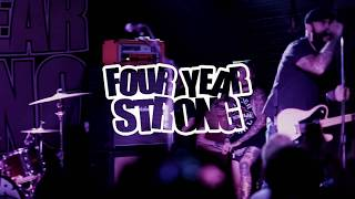 Four Year Strong  (full set) @ Chain Reaction