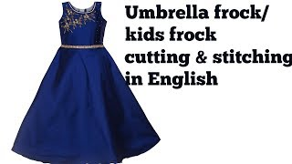 Umbrella frock cutting & stitching in English / kids frock stitching in easy method