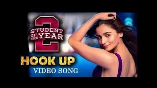 The Hook Up - Neha Kakkar Song | Student Of The Year 2 | Tiger Shroff | Alia Bhat