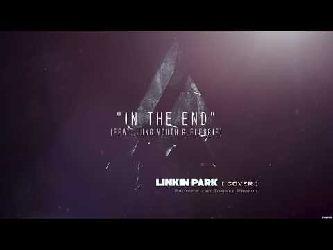 In The End Linkin Park Cover feat. Fleurie & Jung Youth Produced by Tommee Profitt