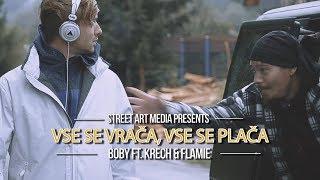 Boby - Vse se vrača, vse se plača ft. Krech, Flamie (OFFICIAL VIDEO)