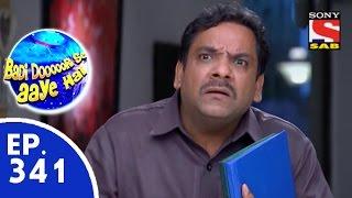 Badi Door Se Aaye Hain - बड़ी दूर से आये है - Episode 341 - 28th September, 2015