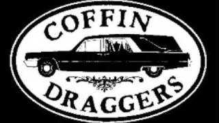 Coffin Draggers - Love Song
