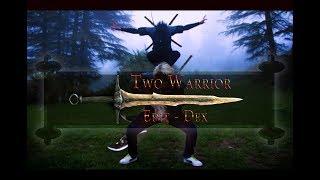 TWO WARRIOR l TronBrothers l edIT - Dex