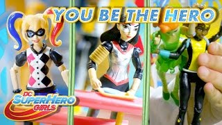 Episode 2   You Be the Hero: Action Figure Series   DC Super Hero Girls