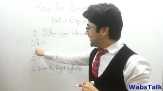 How to Sound Like a Native English Speaker - Part 1 - English Video