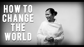 5 Steps to Change the World - Inspiration