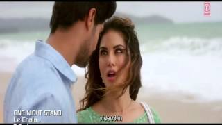 Sunny leone new hot song -le chala (one night stand)