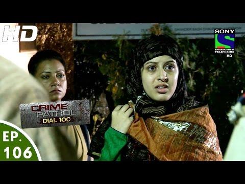 Crime Patrol Dial 100 - क्राइम पेट्रोल - Beraham - Episode 106 - 7th March, 2016