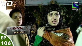 Crime Patrol Dial 100 - क्राइम पेट्रोल - Beraham - Episode 106 - 7th March, 2016