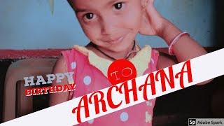 Archana birthday special video presented by Mahesh G KCM