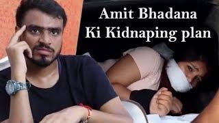 Amit Bhadana Ki Kidnaping Plan-Amit Bhadana-Amit Bhadana New Video-Comedy-cc-New Vines-Sab Ka Sab